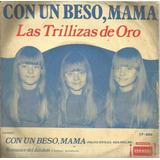 Vinilo Con Un Beso, Mamá Las Trillizas De Oro