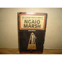 Una Corona Para El Muerto - Ngaio Marsh