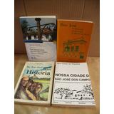 Lote De 4 Livros Sobre A Cidade Sao Jose Dos Campos