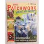 Revista Patchwork - Importada - Lindos Trabalhos!