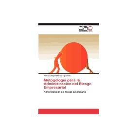 Libro Metogologia Para La Administracion, Katiuska Dayana P