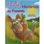 Livro 365 Historias Da Fazenda - Rosa - Diversos