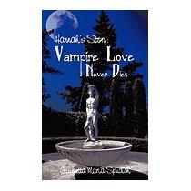 Hannahs Story: Vampire Love Never, Giulietta Maria Spudich