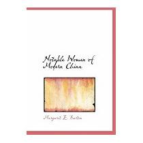 Libro Notable Women Of Modern China, Margaret E Burton