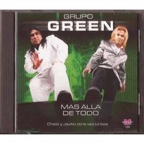 Grupo Green - Mas Alla De Todo