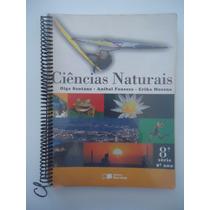 Ciências Naturais 8ª Série 9ª Ano Olga Santana - Anibal Fons
