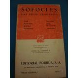Sofocles - Las Siete Tragedias - Editorial Porrua