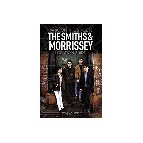 Libro Panic On The Streets: The Smiths & Morrissey, Phill Ga