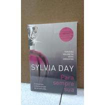 Para Sempre Sua Série Crossfire Volume Três Sylvia Day