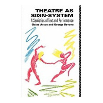 Libro Theatre As Sign System: A Semiotics Of Text, Elaine As