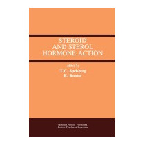 Steroid And Sterol Hormone Action, Thomas C Spelsberg