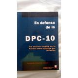 En Defensa De La Dpc-10 Fernando Catacora