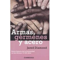 Armas Germenes Y Acero - Jared Diamond - Debolsillo