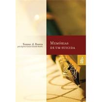 Memorias De Um Suicida Livro Espirita Pereira, Yvonne Amaral