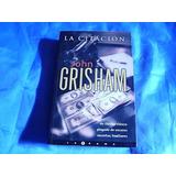 La Citación - John Grisham - Thriller - Edic.latrama
