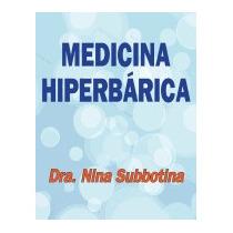 Medicina Hiperbarica, Nina Subbotina