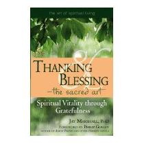 Libro Thanking & Blessing - The Sacred Art:, Jay Marshall