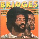 Lp Gil Scott-heron / Brian Jackson- Bridges Funk Importado