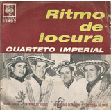Vinilo Simple Doble Ritmo De Locura Cuarteto Imperial