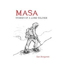 Libro Masa: Stories Of A Lone Soldier, Ilan Benjamin