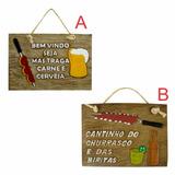 Placa Vários Modelos- Cerveja- Churrasco- Area Lazer