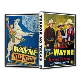 Terror No Texas - John Wayne