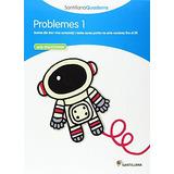 Problemes 1 Amb Solucionari Santillana Quaderns; Aa.vv.