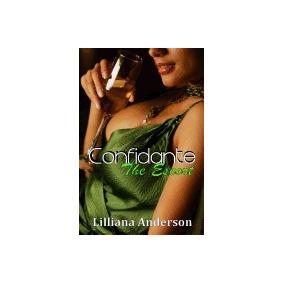 Confidante: The Escort: Confidante, Lilliana Anderson