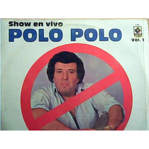Polo Polo. Show En Vivo - 4 Vol 4 Discos Lps