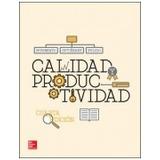 Calidad Y Productividad 4 Ed