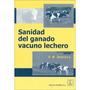 Sanidad Del Ganado Vacuno Lechero A. H. Andrew