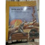 Gatos Eran Los De Antes Graciela Beatriz Cabal