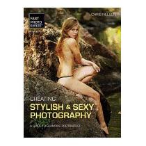 Libro Creating Stylish & Sexy Photography: A Guide, Chris Ne