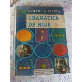 Gramática De Hoje - Ernani E Nicola 7ª Edição