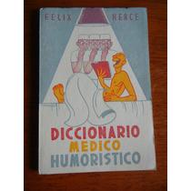 Antiguo Diccionario Medico Humorístico Editado Por Lab Picot