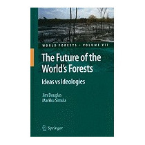 Libro Future Of The Worlds Forests: Ideas Vs, Jim, Jr Dougla