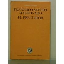 Francisco Severo Maldonado, El Precursor. Alfonso Noriega