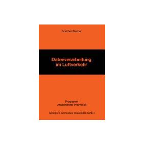 Datenverarbeitung Im Luftverkehr (1984), Gunther Becher