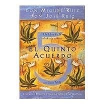 Libro Quinto Acuerdo: Una Guia Practica Para La, Don Miguel