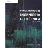 Fundamentos De Ingenieria Geotecnica 4ª Ed. Braja M. Das