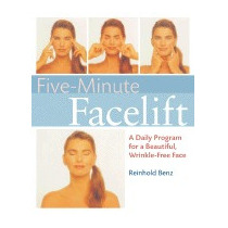 Libro Five-minute Face-lift: A Daily Program For A, Reinhold