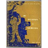 De Platon A Neruda De Hugo Montes
