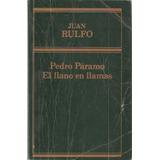 Pedro Paramo El Llano En Llamas Juan Rulfo