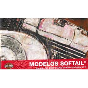 Manual Del Propietario Harley-davidson 2015. Modelos Softail