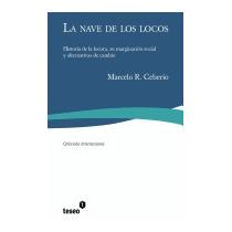 Libro Nave De Los Locos: Historia De La Locura,, Marcelo R C