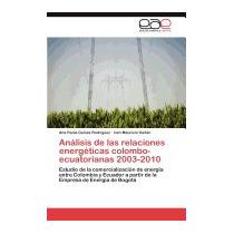 Libro Analisis De Las Relaciones Energeticas, Ana Paola Gelv