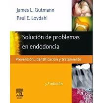 Libro: Solución De Problemas En Endodoncia - Pdf