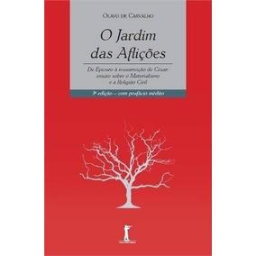 O Jardim Das Aflições ( Olavo De Carvalho )