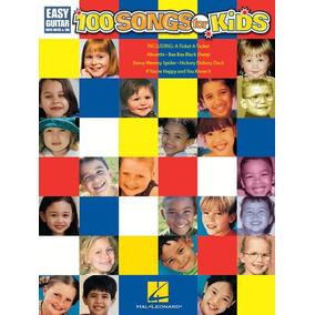 Partituras Guitarra 100 Songs For Kids Canciones Para Niños