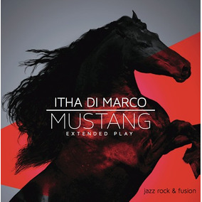 Cd Música Jazz Fusión Mustang Itha Di Marco (digital)